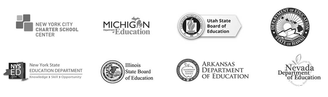 Eight of our clients: The New York City Charter School Center, The Michigan Department of Education, The Utah State Board of Education, The State of Hawaii Department of Education, The New York State Department of Education, The Illinois State Board of Education, The Arkansas Department of Education, The Nevada Department of Education